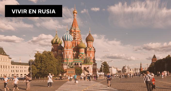 Vivir en Rusia
